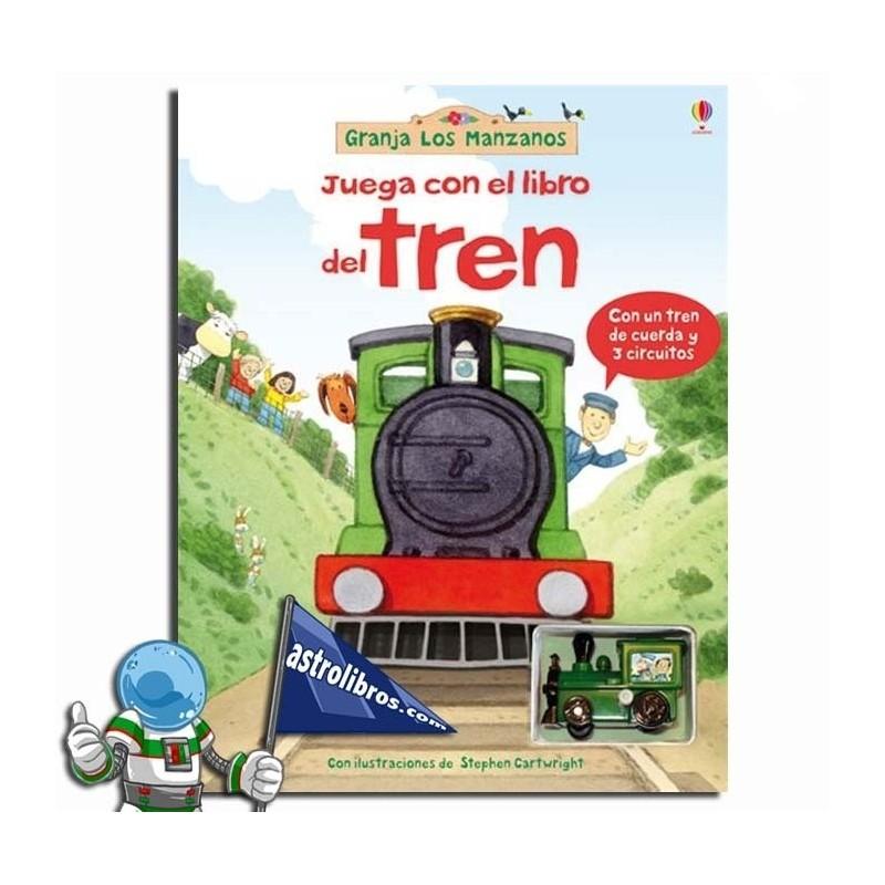 JUEGA CON EL LIBRO DEL TREN, GRANJA DE LOS MANZANOS, LIBRO CON CARRIL