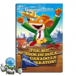 Geronimo Stilton nº32. ¡Por mil quesos de bola... he ganado la Lotorratón!.