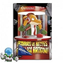 Gerónimo Stilton nº15. ¡Agarraos los bigotes.. que llega Ratigón!