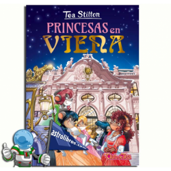 PRINCESAS EN VIENA. TEA STILTON 30