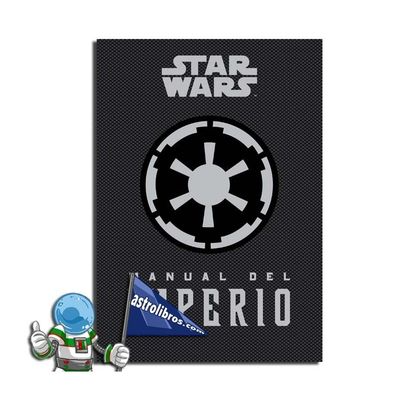 STAR WARS. Manual del Impero