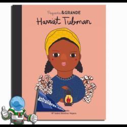 HARRIET TUBMAN , PEQUEÑA & GRANDE 14