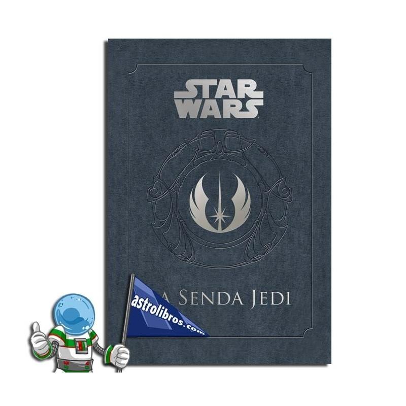 LA SENDA DEL JEDI. STAR WARS.