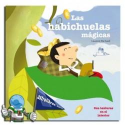 LAS HABICHUELAS MÁGICAS , LIBRO CON TEXTURAS