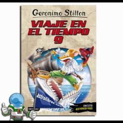 VIAJE EN EL TIEMPO 9 , GERONIMO STILTON