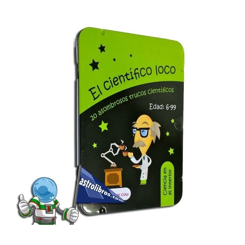 EL CIENTÍFICO LOCO. CIENCIA EN EL INTERIOR.