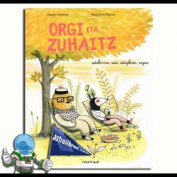 ORGI ETA ZUHAITZ