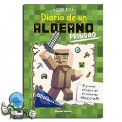 DIARIO DE UN ALDEANO PRINGAO 1 , MINECRAFT