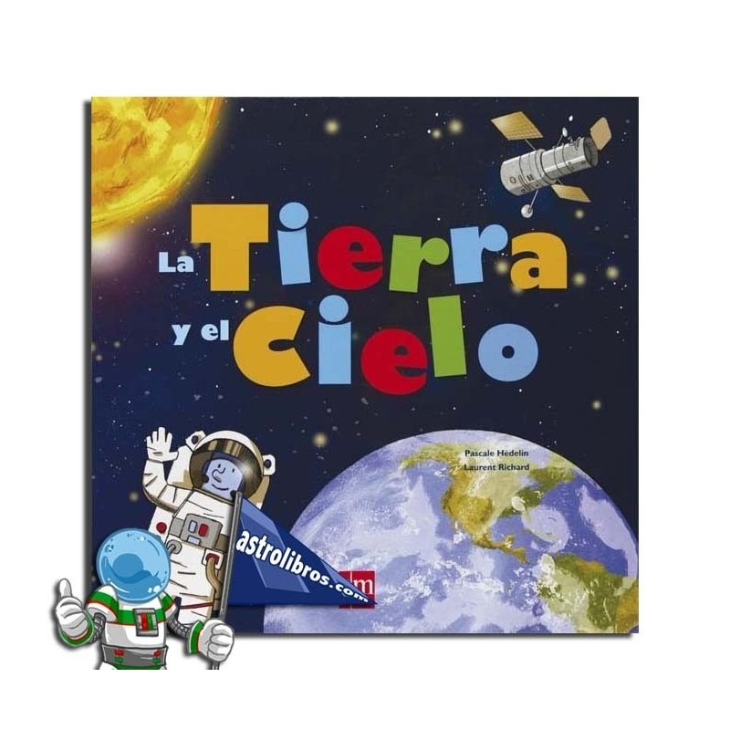 LA TIERRA Y EL CIELO. LIBRO INTERACTIVO
