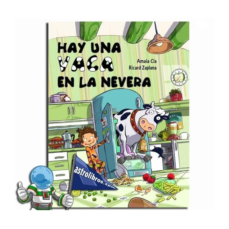 HAY UNA VACA EN LA NEVERA, CUENTO INFANTIL