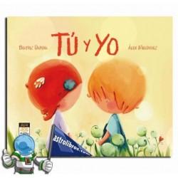 Tú y Yo. Libro ilustrado