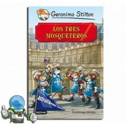 LOS TRES MOSQUETEROS, GRANDES HISTORIAS, GERONIMO STILTON