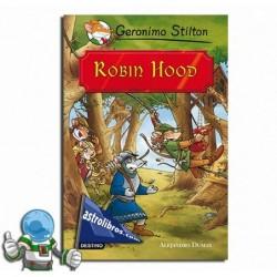 Robin Hood. Geronimo Stilton.