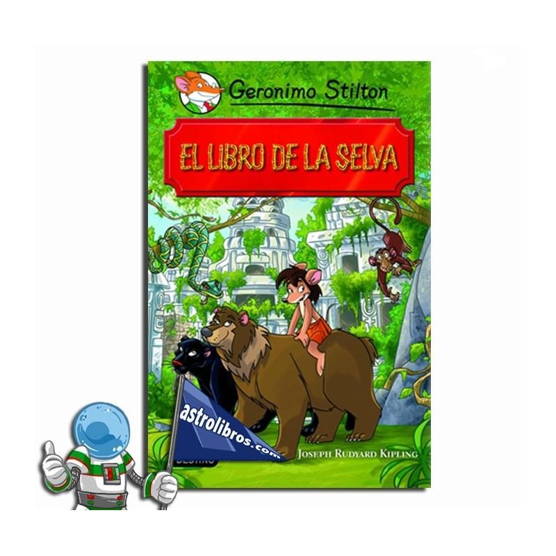 EL LIBRO DE LA SELVA, GRANDES HISTORIAS, GERONIMO STILTON