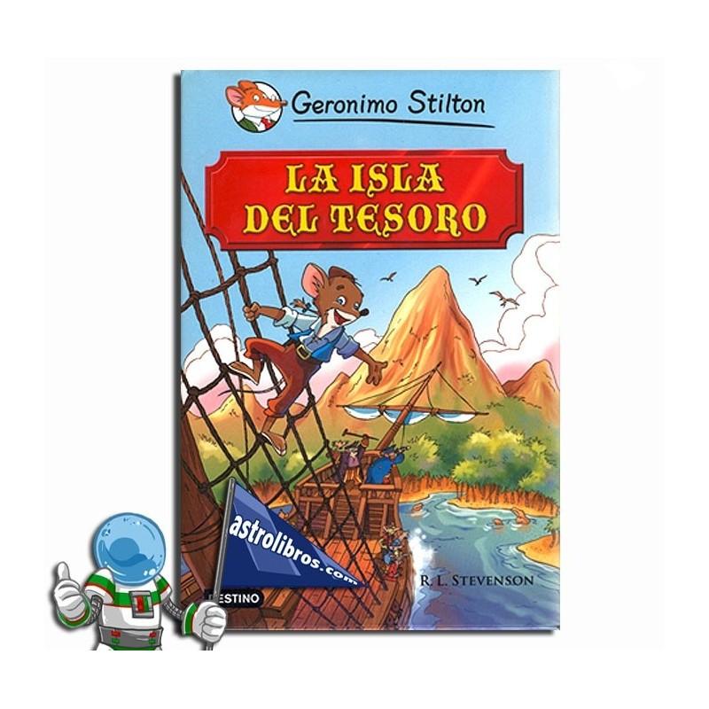 LA ISLA DEL TESORO, GRANDES HISTORIAS, GERONIMO STILTON