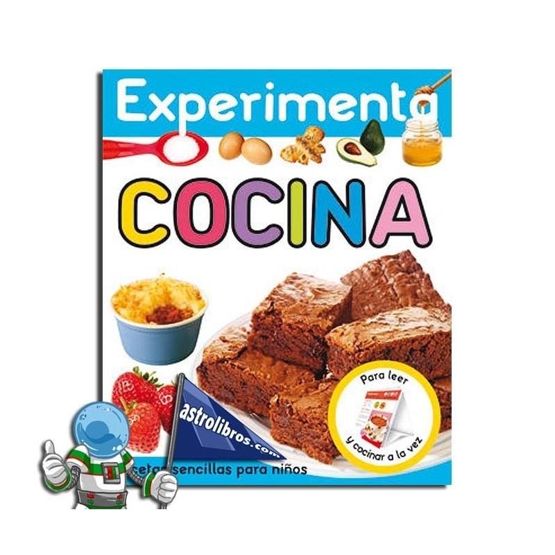 EXPERIMENTA COCINA , RECETAS SENCILLAS PARA NIÑOS , LIBRO ATRIL