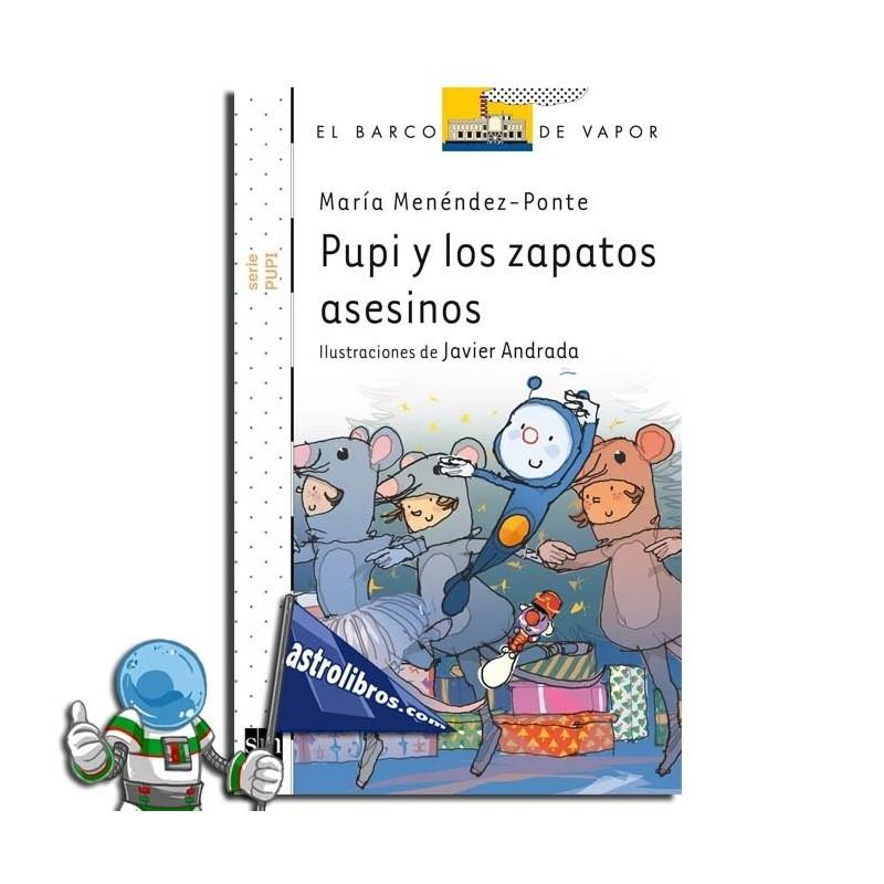 PUPI Y LOS ZAPATOS ASESINOS
