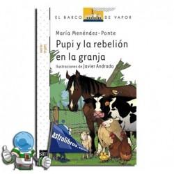 PUPI Y LA REBELIÓN EN LA GRANJA , COLECCIÓN PUPI SERIE BLANCA 18