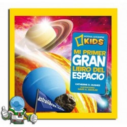 MI PRIMER GRAN LIBRO DEL ESPACIO , NATIONAL GEOGRAPHIC KIDS
