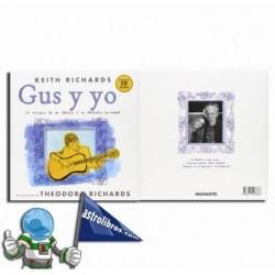 Gus y yo. la historia de mi abuelo y mi primera guitarra