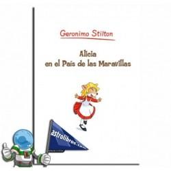 ALICIA EN EL PAÍS DE LAS MARAVILLAS, GRANDES HISTORIAS, GERONIMO STILTON