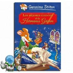 Los Mejores Cuentos de los Hermanos Grimm. Geronimo Stilton.
