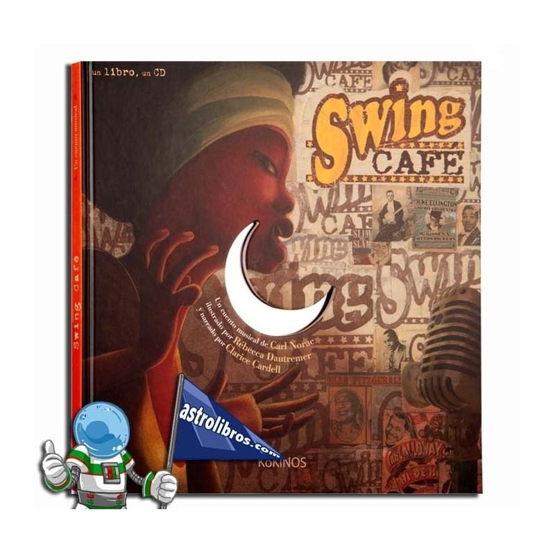 Swing Café. Un cuento musical. Erderaz.