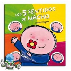 LOS 5 SENTIDOS DE NACHO