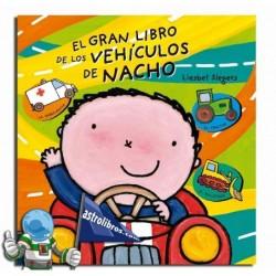 El gran libro de los vehículos de Nacho. Erderaz.