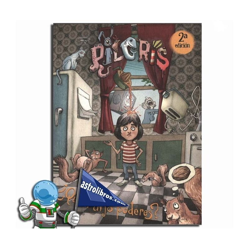 PILGRIS 1 | ¿QUIÉN DIJO PODERES?