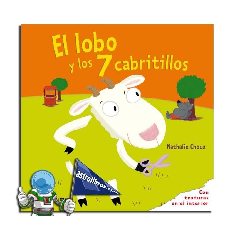 EL LOBO Y LOS 7 CABRITILLOS , CUENTO CON TEXTURAS