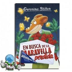 EN BUSCA DE LA MARAVILLA PERDIDA. GERONIMO STILTON 2.