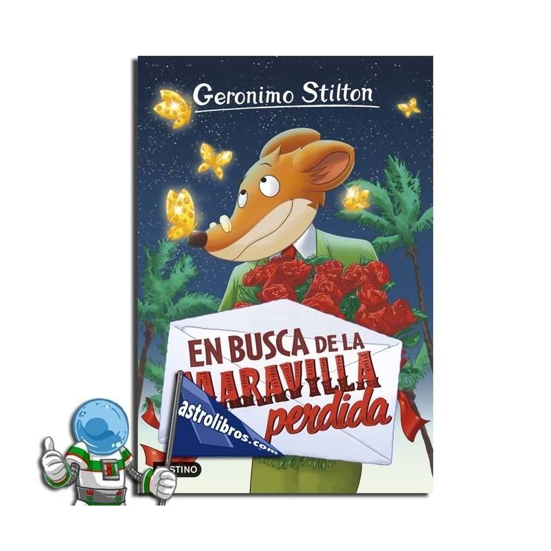 EN BUSCA DE LA MARAVILLA PERDIDA , GERONIMO STILTON 2