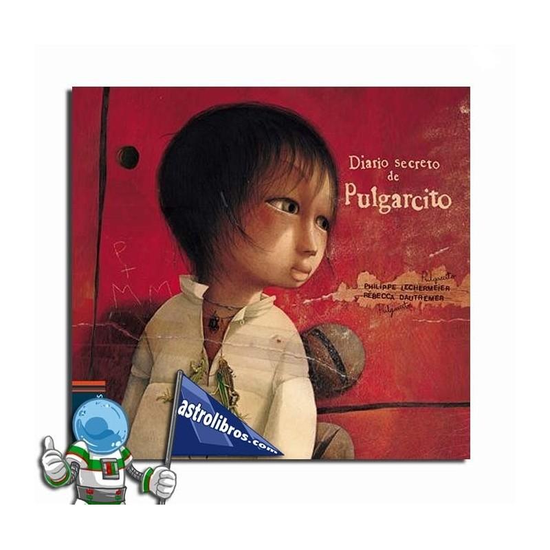 Diario secreto de Pulgarcito. Álbum ilustrado.