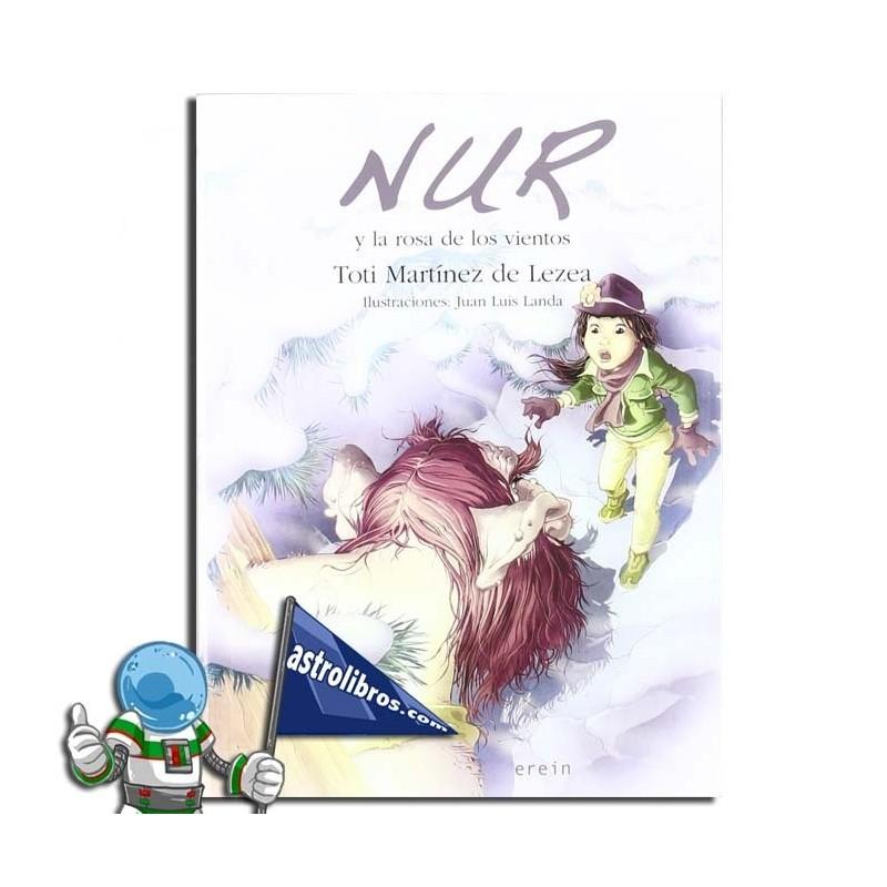 Nur y la rosa de los vientos | Nur 7
