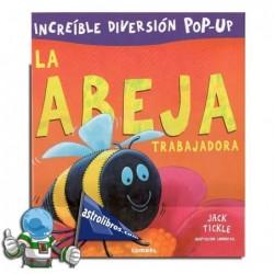 LA ABEJA TRABAJADORA , LIBRO POP-UP