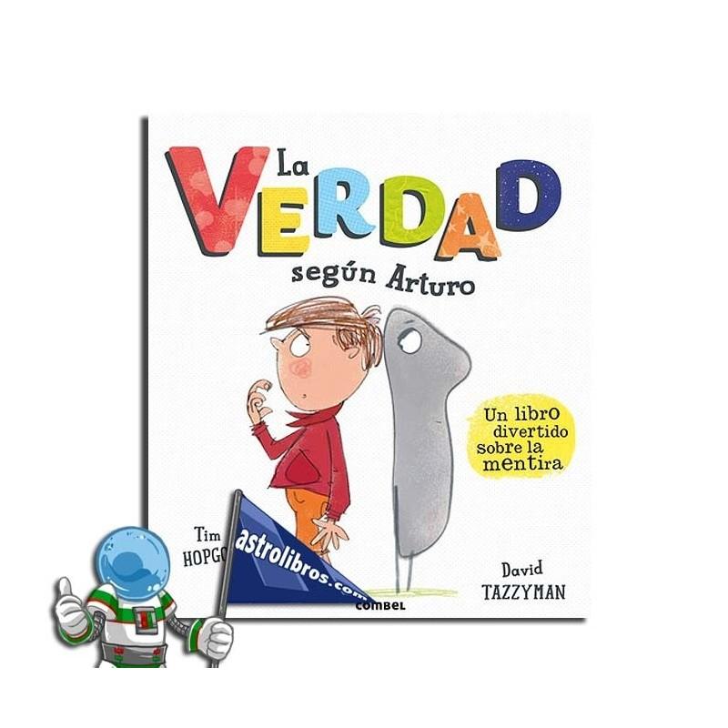 La verdad según Arturo. Un libro ilustrado. Erderaz.