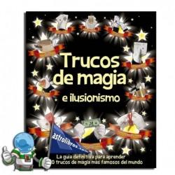 TRUCOS DE MAGIA E ILUSIONISMO