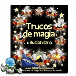 Trucos de magia e ilusionismo. Erderaz.