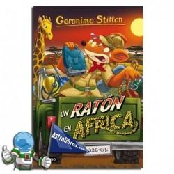Un ratón en África. Geronimo Stilton 62.