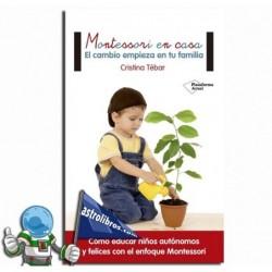Montessori en casa. El cambio empieza en tu familia. Erderaz.