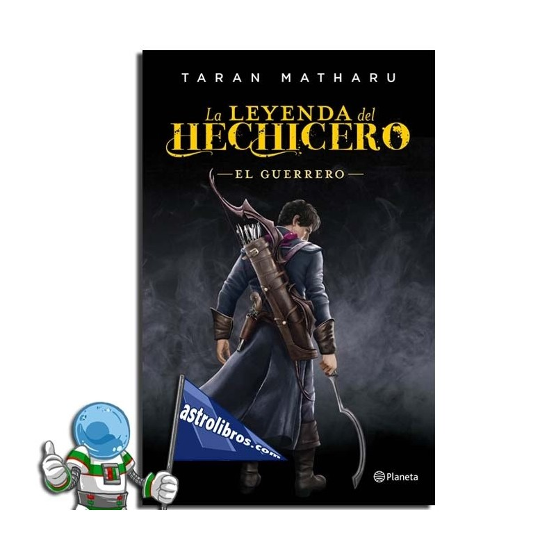 LA LEYENDA DEL HECHICERO 2. EL GUERRERO