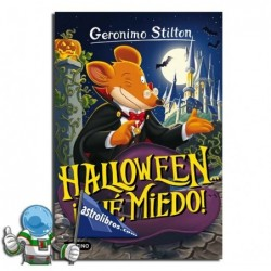 HALLOWEEN... ¡QUE MIEDO! , GERONIMO STILTON 25