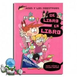 AGUS Y LOS MONSTRUOS 6. DE LIBRO EN LIBRO
