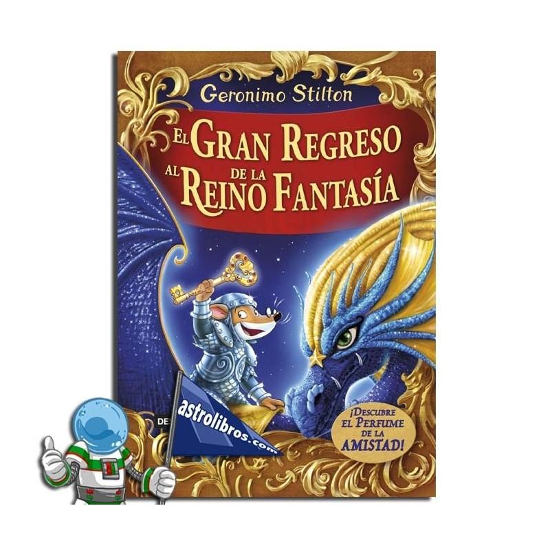 El gran regreso al Reino de la Fantasía. Erderaz.