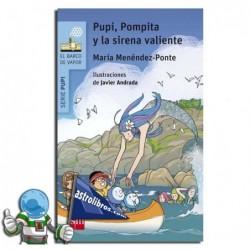 Pupi, Pompita y la sirena valiente. Serie azul Barco de Vapor.