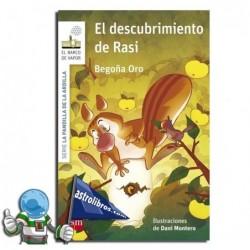 La pandilla de la ardilla 6. El descubrimiento de Rasi.