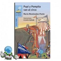 PUPI Y POMPITA EN EL CIRCO | COLECCIÓN PUPI SERIE AZUL