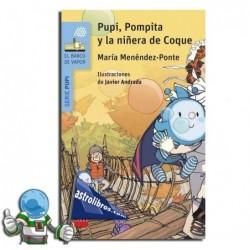PUPI, POMPITA Y LA NIÑERA DE COQUE.