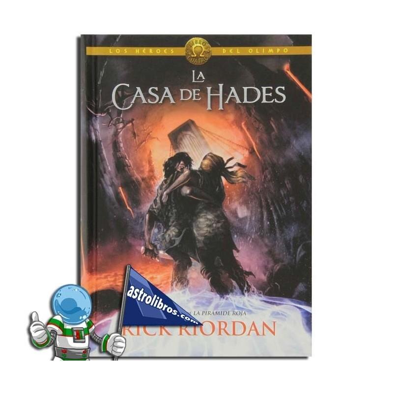 La casa de Hades. Los héroes del Olimpo 4.